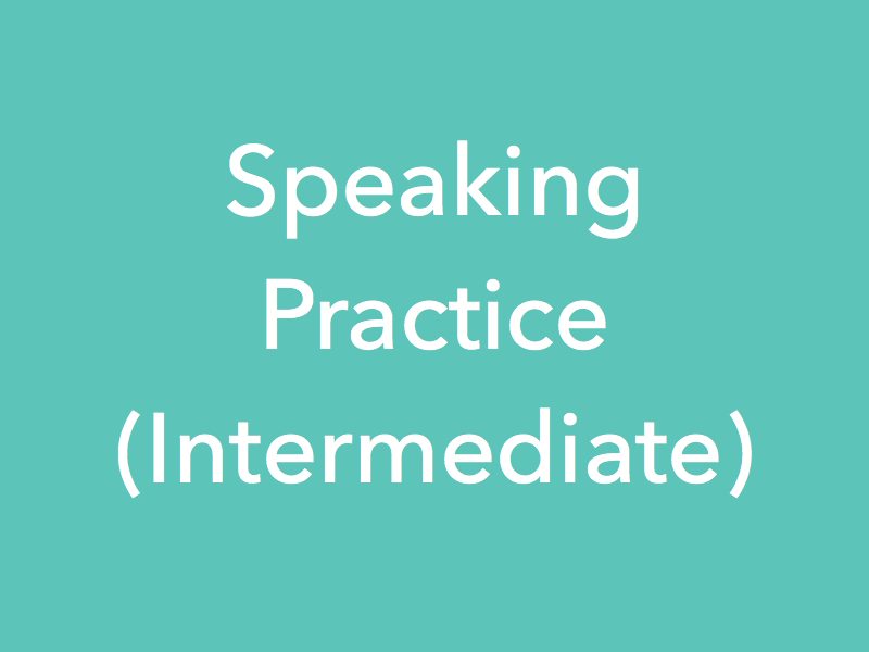 Study Material Content for 'Speaking Practice Lessons - Intermediate'